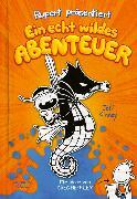 Cover-Bild zu Rupert präsentiert: Ein echt wildes Abenteuer von Kinney, Jeff