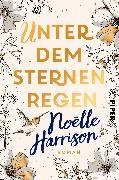 Cover-Bild zu Unter dem Sternenregen von Harrison, Noëlle