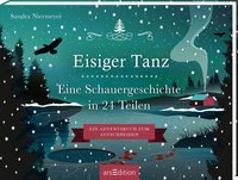 Cover-Bild zu Aufschneidebuch Eisiger Tanz. Eine Schauergeschichte in 24 Teilen von Niermeyer, Sandra