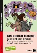 Cover-Bild zu Ganz einfache Lesespurgeschichten: Grusel von Rosendahl, Julia