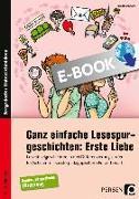 Cover-Bild zu Ganz einfache Lesespurgeschichten: Erste Liebe (eBook) von Rosendahl, Julia