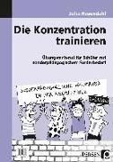 Cover-Bild zu Die Konzentration trainieren von Rosendahl, Julia