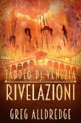 Cover-Bild zu eBook Rivelazioni (Taddeo di Venezia, #3)