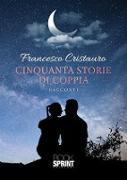 Cover-Bild zu eBook Cinquanta storie di coppia