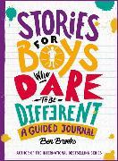 Cover-Bild zu Stories for Boys Who Dare to be Different Journal von Brooks, Ben