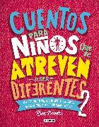 Cover-Bild zu Cuentos para niños que se atreven a ser diferentes 2 / Stories for Boys Who Are To Be Diferent 2 von Brooks, Ben