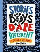 Cover-Bild zu Stories for Boys Who Dare to Be Different: A Guided Journal von Brooks, Ben