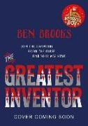Cover-Bild zu The Greatest Inventor von Brooks, Ben