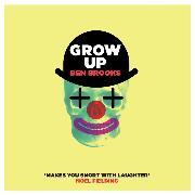 Cover-Bild zu Grow Up (Unabridged) (Audio Download) von Brooks, Ben