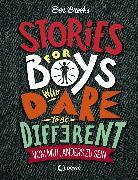 Cover-Bild zu Stories for Boys who dare to be different - Vom Mut, anders zu sein (eBook) von Brooks, Ben