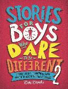 Cover-Bild zu Stories for Boys Who Dare to be Different 2 von Brooks, Ben