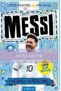 Cover-Bild zu Fußball-Superstars - Messi von Mugford, Simon