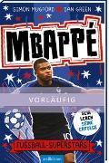 Cover-Bild zu Fußball-Superstars - Mbappé von Mugford, Simon