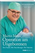 Cover-Bild zu Martin Meuli - Operation am Ungeborenen von Rothenbühler, Peter