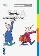 Cover-Bild zu Documentazione dell'apprendimento e delle prestazioni Impiegata/impiegato di commercio AFC «Servizi e amministrazione» von IGKG Schweiz