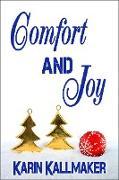 Cover-Bild zu Kallmaker, Karin: Comfort and Joy (eBook)