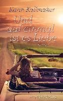 Cover-Bild zu Kallmaker, Karin: Und auf einmal ist es Liebe