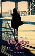 Cover-Bild zu Kallmaker, Karin: Doppeltes Spiel