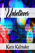 Cover-Bild zu Kallmaker, Karin: Unbeliever - Love is Magic is Love (eBook)