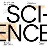 Cover-Bild zu Architecture for Science   Architektur für Wissenschaft von Nickl-Weller, Christine