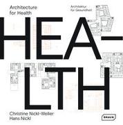 Cover-Bild zu Architecture for Health   Architektur für Gesundheit von Nickl-Weller, Christine