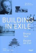 Cover-Bild zu Bauen im Exil - Bruno Taut von Akcan, Esra