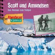 Cover-Bild zu Abenteuer & Wissen: Scott und Amundsen (Audio Download) von Nielsen, Maja