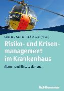 Cover-Bild zu Risiko- und Krisenmanagement im Krankenhaus (eBook) von Graf, Marc (Beitr.)