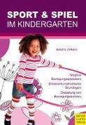 Cover-Bild zu Sport und Spiel im Kindergarten von Zimmer, Renate