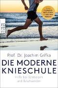 Cover-Bild zu Die moderne Knieschule von Grifka, Joachim