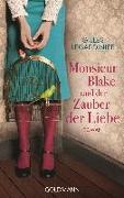 Cover-Bild zu Monsieur Blake und der Zauber der Liebe von Legardinier, Gilles