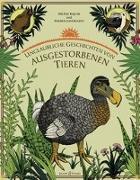 Cover-Bild zu Unglaubliche Geschichten von ausgestorbenen Tieren von Rajcak, H.