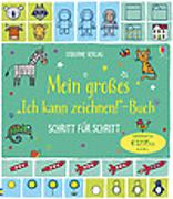 """Cover-Bild zu Mein großes """"Ich kann zeichnen!""""-Buch von Watt, Fiona"""