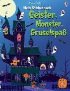 Cover-Bild zu Mein Stickerbuch: Geister, Monster, Gruselspaß von Watt, Fiona