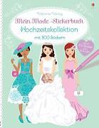 Cover-Bild zu Mein Mode-Stickerbuch: Hochzeitskollektion von Watt, Fiona