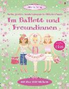 Cover-Bild zu Mein großes Anziehpuppen-Stickerbuch: Im Ballett und Freundinnen von Watt, Fiona