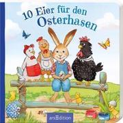 Cover-Bild zu 10 Eier für den Osterhasen von Hauenschild, Lydia