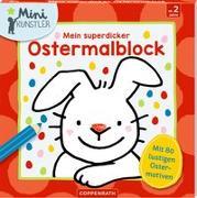 Cover-Bild zu Mein superdicker Ostermalblock von Maja Bach (Illustr.)