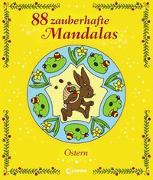 Cover-Bild zu 88 zauberhafte Mandalas - Ostern von Labuch, Kristin (Illustr.)