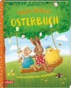 Cover-Bild zu Mein dickes Osterbuch von Allert, Judith