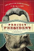 Cover-Bild zu Project President von Shapiro, Ben