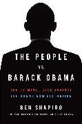 Cover-Bild zu The People Vs. Barack Obama von Shapiro, Ben