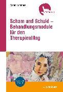 Cover-Bild zu Scham und Schuld - Behandlungsmodule für den Therapiealltag (eBook) von Lammers, Maren