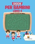 Cover-Bild zu Giochi Per Bambini Libro 4 von Activity Crusades
