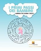 Cover-Bild zu I Primi Passi Dei Bambini von Activity Crusades