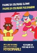 Cover-Bild zu Pagine da colorare clown (Pagine da colorare per bambini) von Manning, James