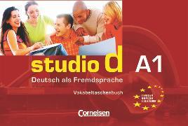 Cover-Bild zu Studio d, Deutsch als Fremdsprache, Grundstufe, A1: Gesamtband, Vokabeltaschenbuch einsprachig