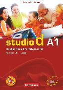 Cover-Bild zu Studio d, Deutsch als Fremdsprache, Grundstufe, A1: Gesamtband, Kurs- und Übungsbuch mit Lerner-Audio-CD, Hörtexte der Übungen und des Modelltests Start Deutsch 1 von Bayerlein, Oliver
