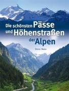 Cover-Bild zu Die schönsten Pässe und Höhenstrassen der Alpen