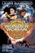 Cover-Bild zu Bardugo, Leigh: Wonder Woman: Warbringer (The Graphic Novel)